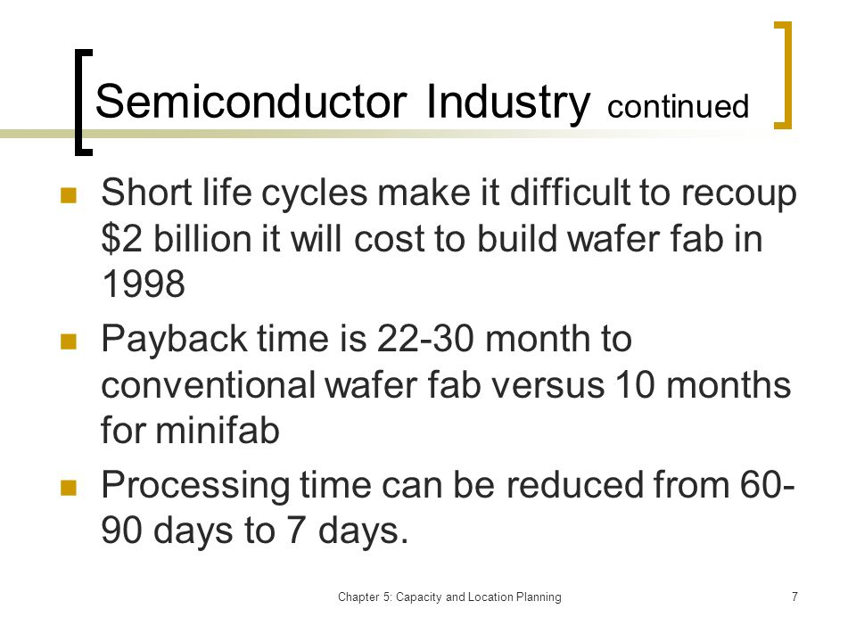 Semiconductor Industry continued