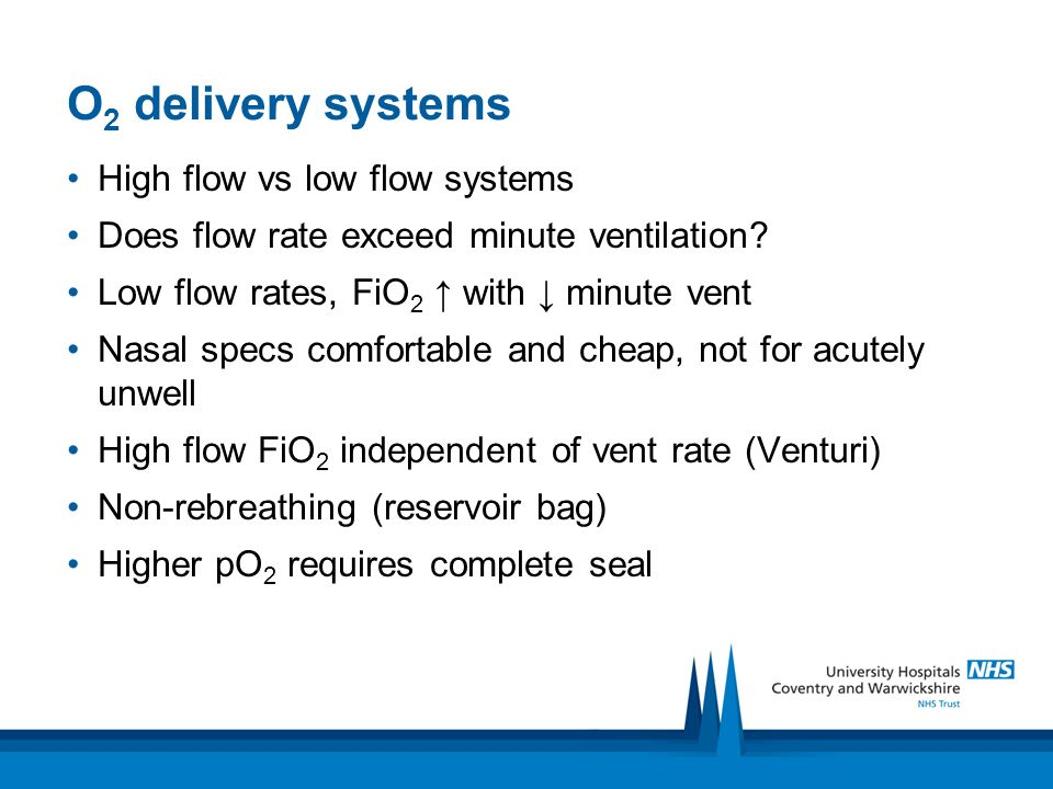 O2 delivery systems High flow vs low flow systems