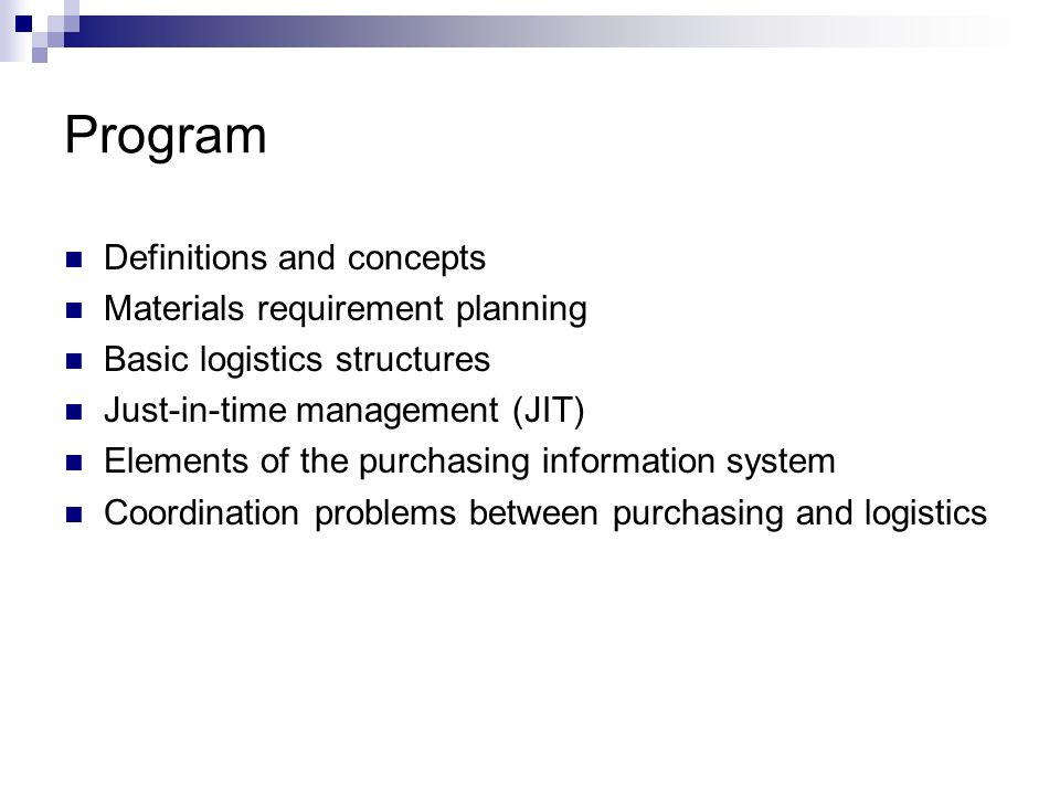 Program Definitions and concepts Materials requirement planning