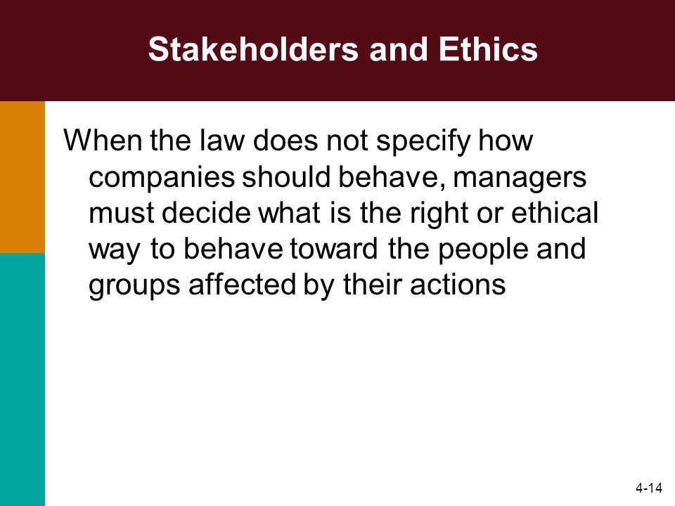 Stakeholders and Ethics
