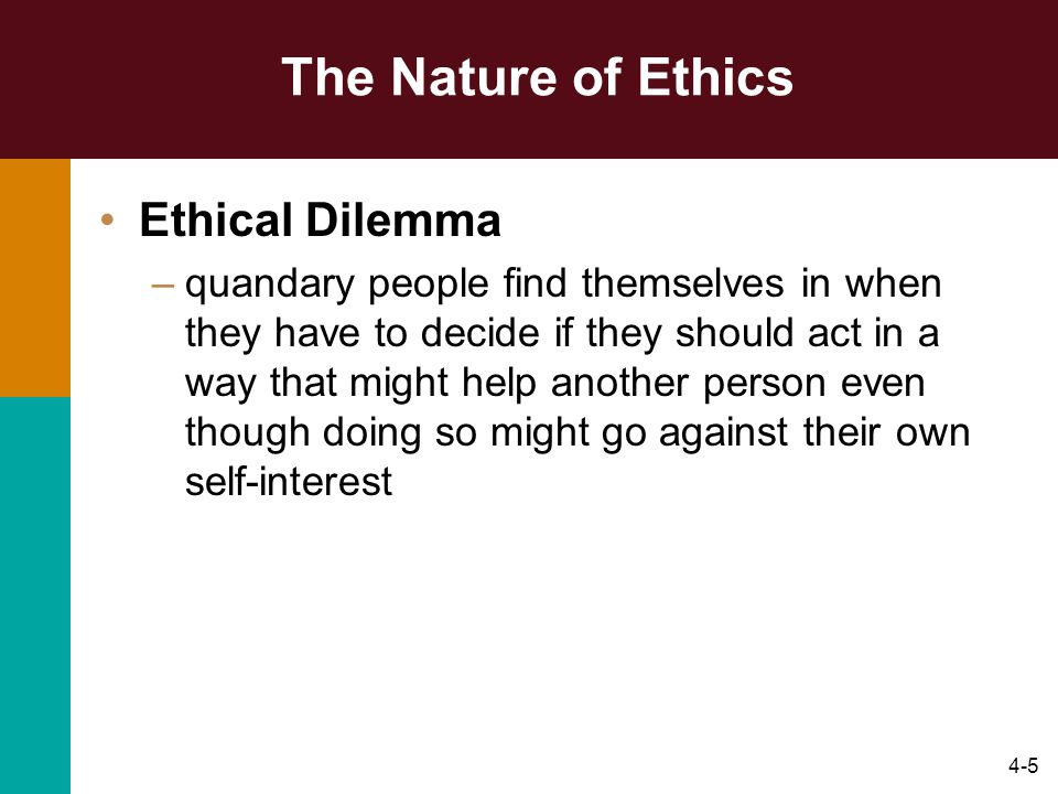 The Nature of Ethics Ethical Dilemma