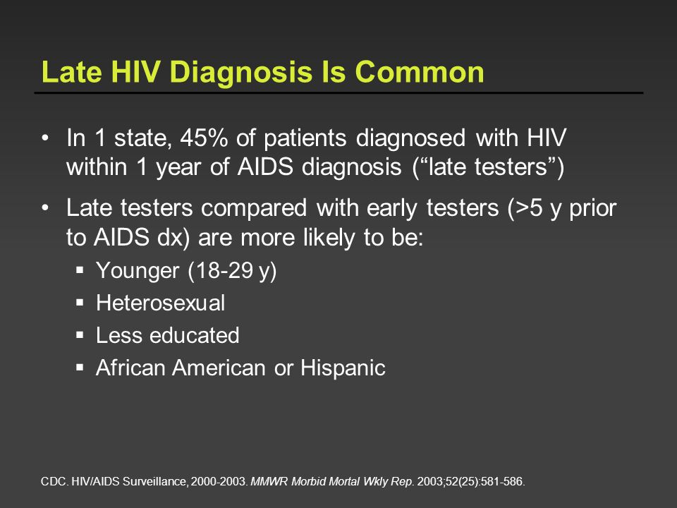 Late HIV Diagnosis Is Common