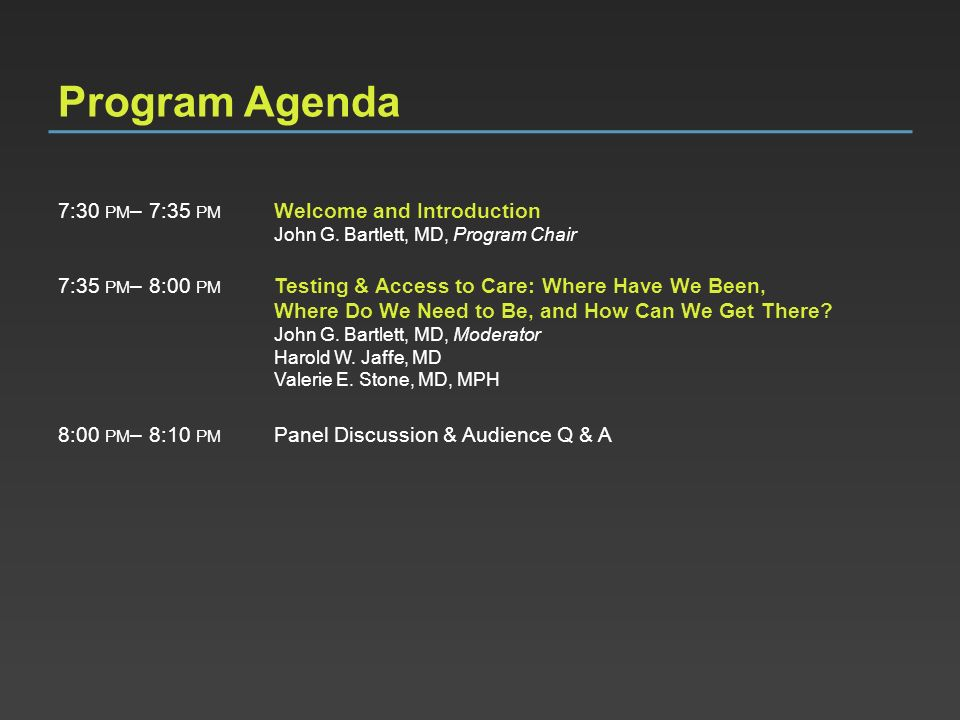 Program Agenda 7:30 pm– 7:35 pm Welcome and Introduction