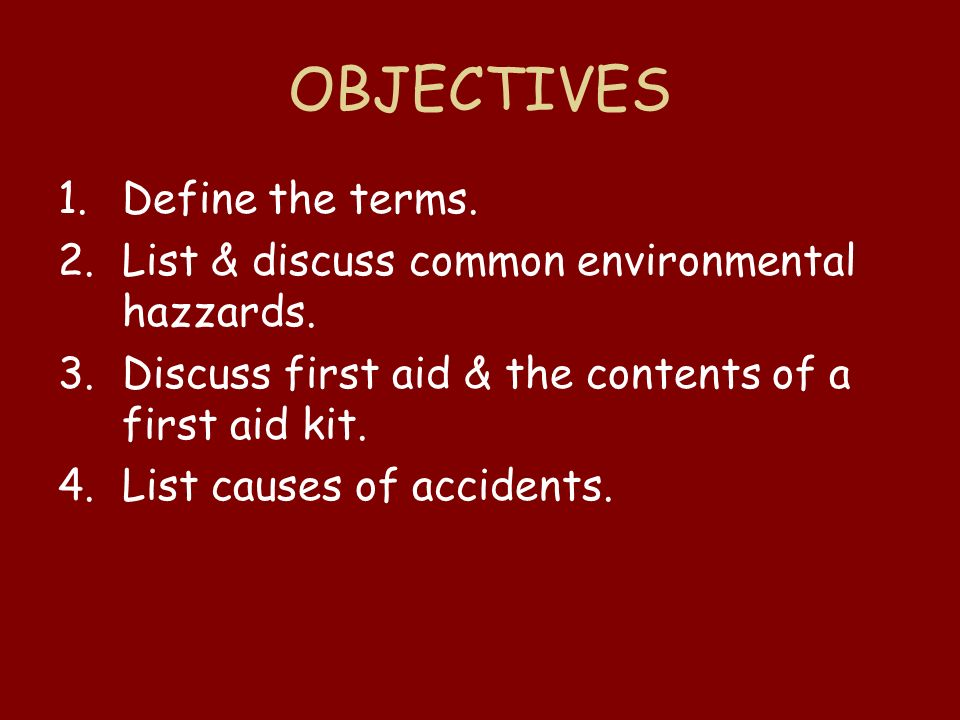 OBJECTIVES Define the terms.