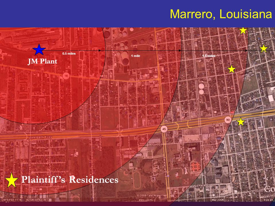 Marrero, Louisiana Plaintiff's Residences JM Plant miles 1 mile
