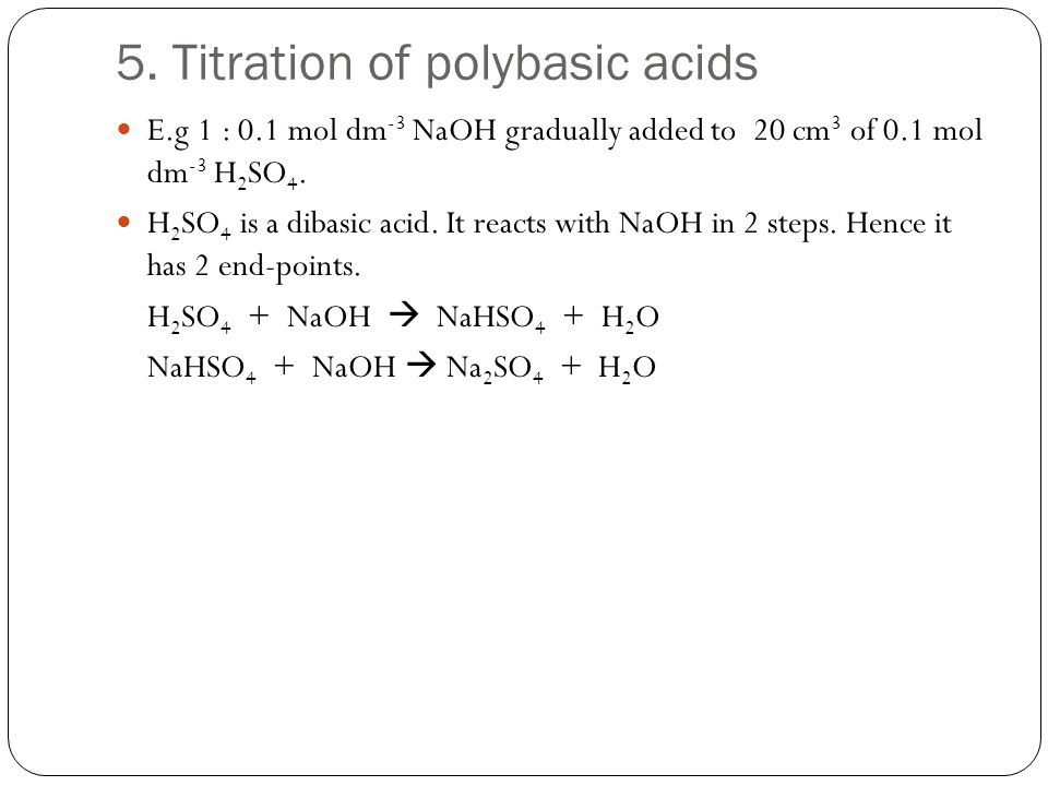 5. Titration of polybasic acids