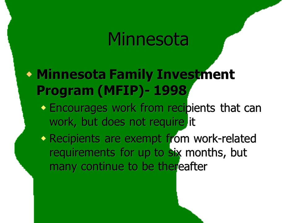 Minnesota Minnesota Family Investment Program (MFIP)- 1998