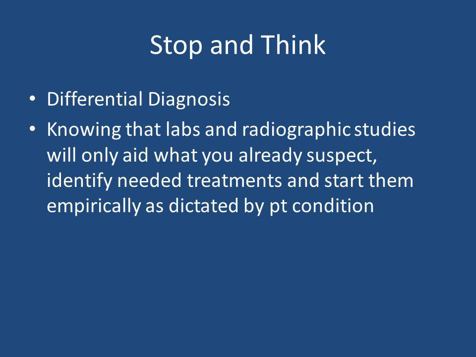 Stop and Think Differential Diagnosis
