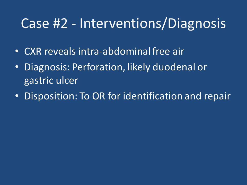 Case #2 - Interventions/Diagnosis