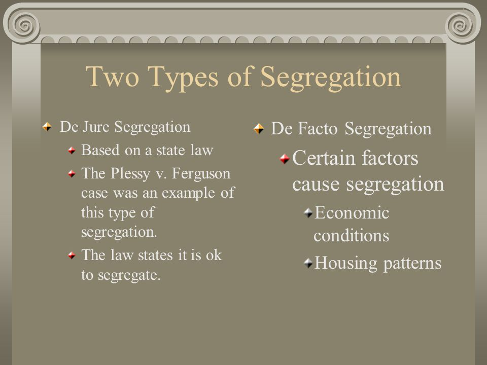 Two Types of Segregation