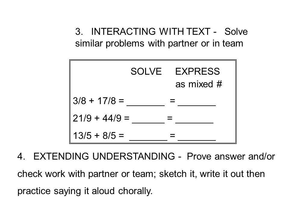 3. INTERACTING WITH TEXT - Solve similar problems with partner or in team