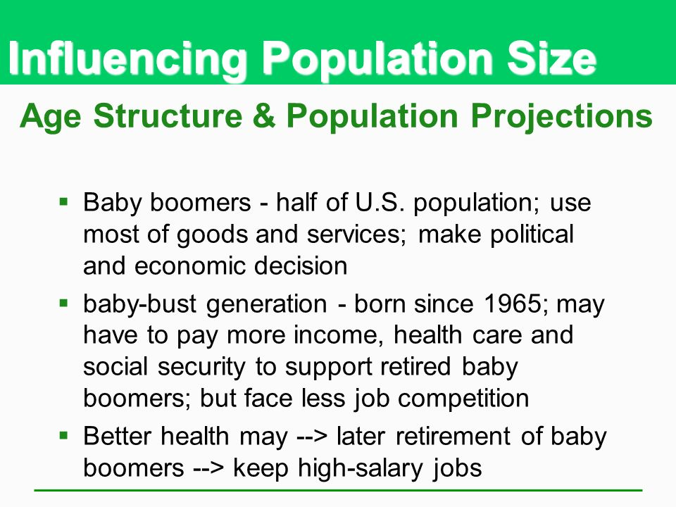 Influencing Population Size Age Structure & Population Projections