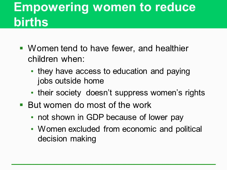 Empowering women to reduce births