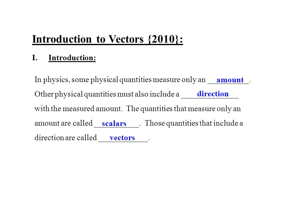 Introduction to Vectors {2010}: