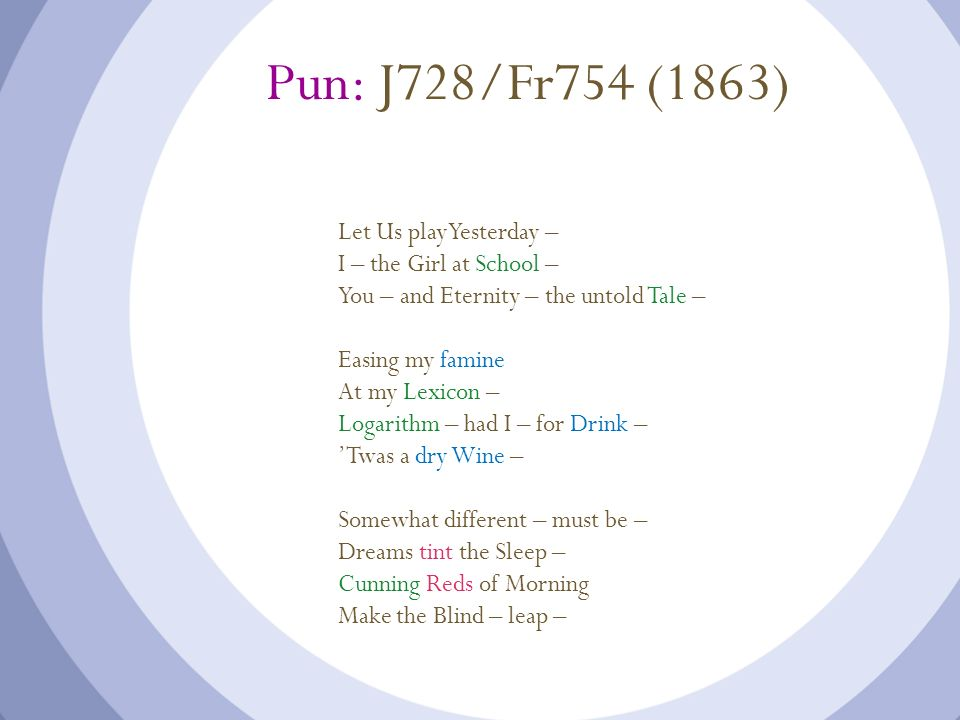 Pun: J728/Fr754 (1863) Let Us play Yesterday –
