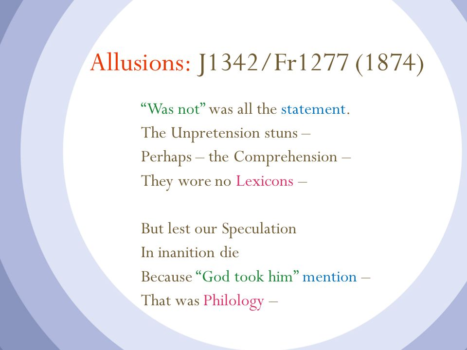 Allusions: J1342/Fr1277 (1874) Was not was all the statement.