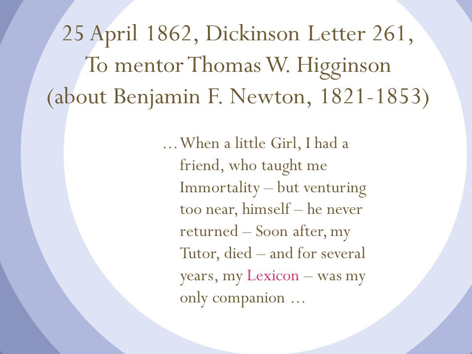 25 April 1862, Dickinson Letter 261, To mentor Thomas W
