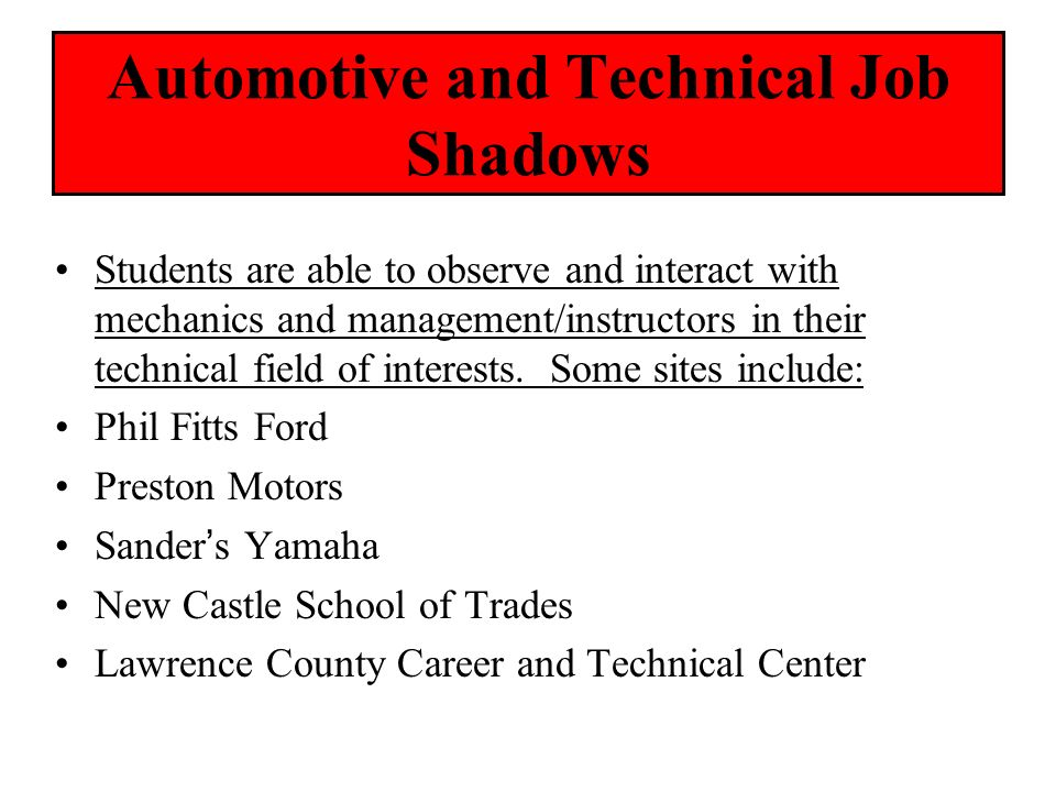 Automotive and Technical Job Shadows