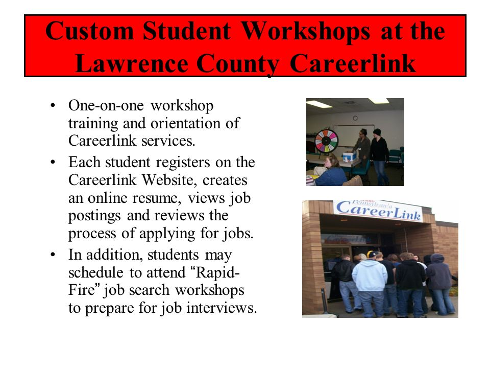 Custom Student Workshops at the Lawrence County Careerlink