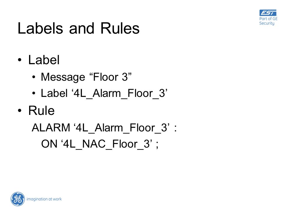Labels and Rules Label Rule Message Floor 3 Label '4L_Alarm_Floor_3'