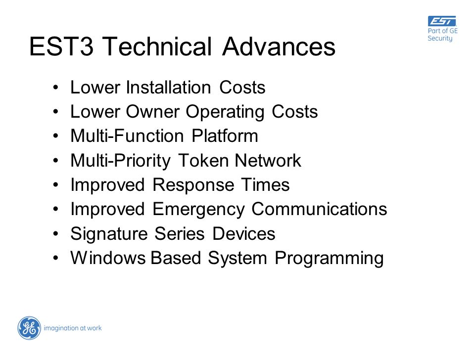 EST3 Technical Advances