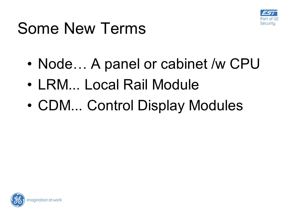 Some New Terms Node… A panel or cabinet /w CPU