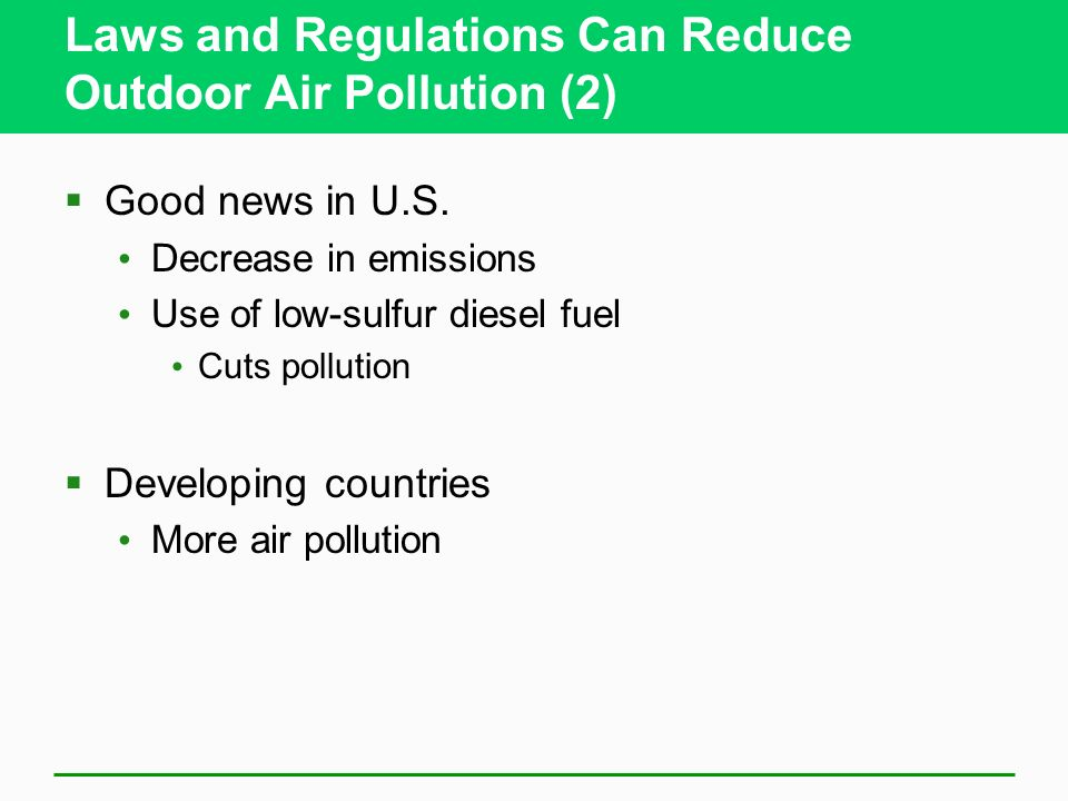 Laws and Regulations Can Reduce Outdoor Air Pollution (2)