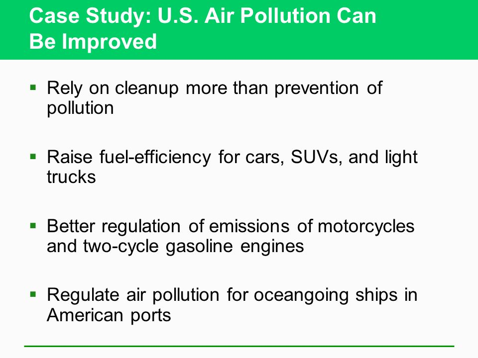 Case Study: U.S. Air Pollution Can Be Improved