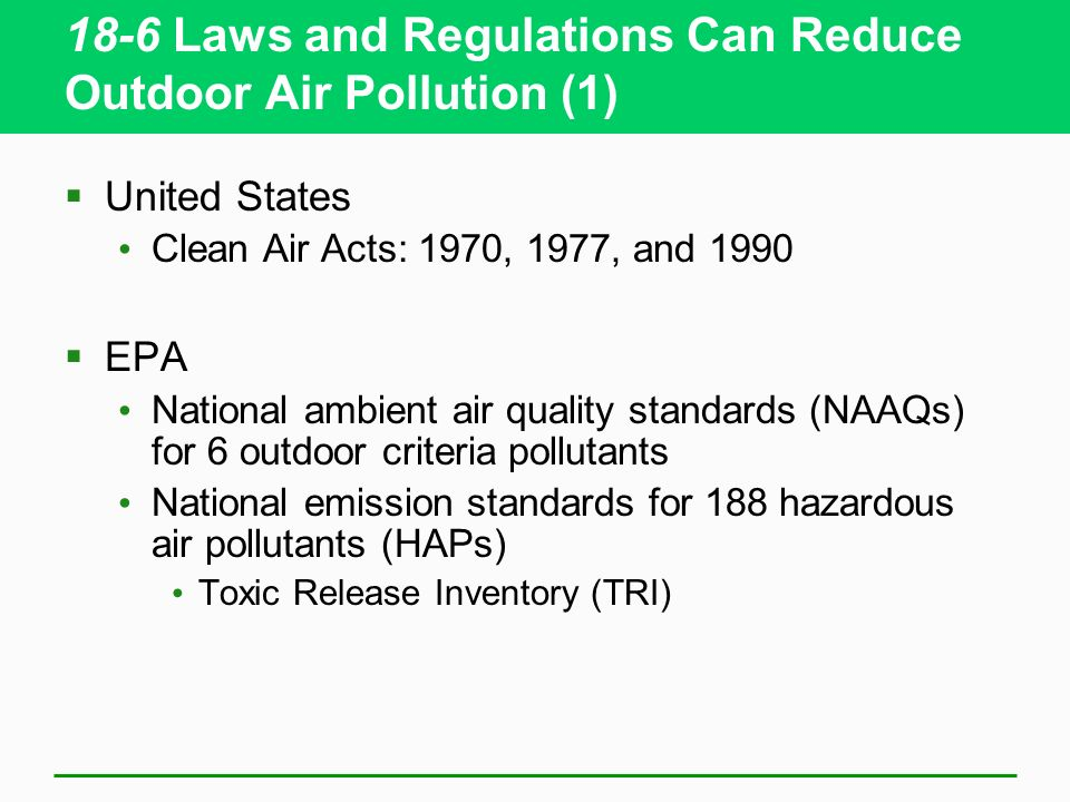 18-6 Laws and Regulations Can Reduce Outdoor Air Pollution (1)