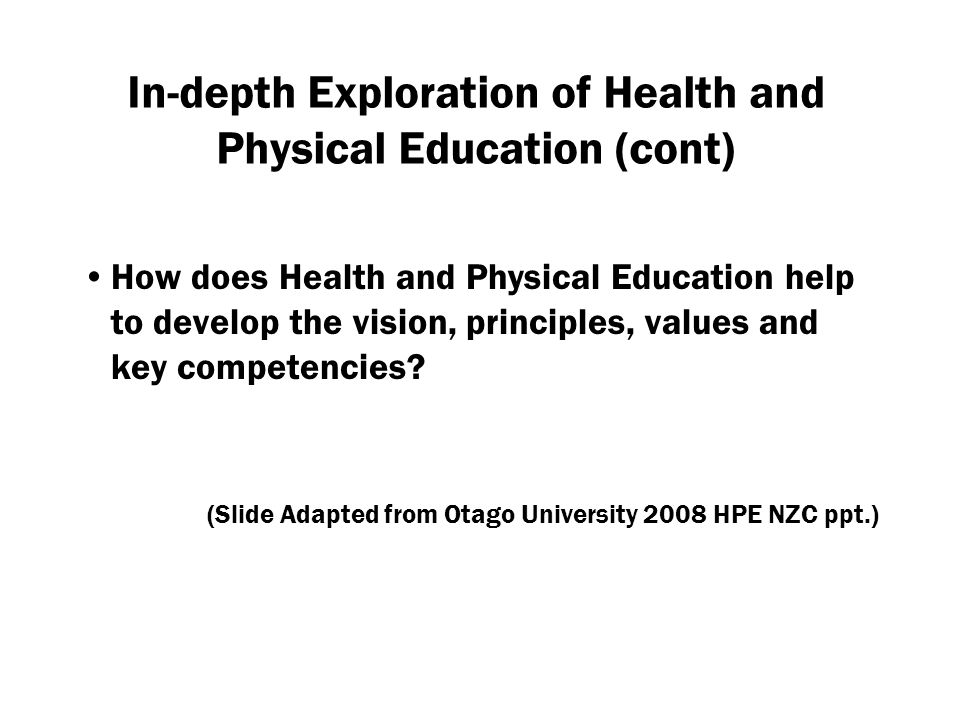 In-depth Exploration of Health and Physical Education (cont)