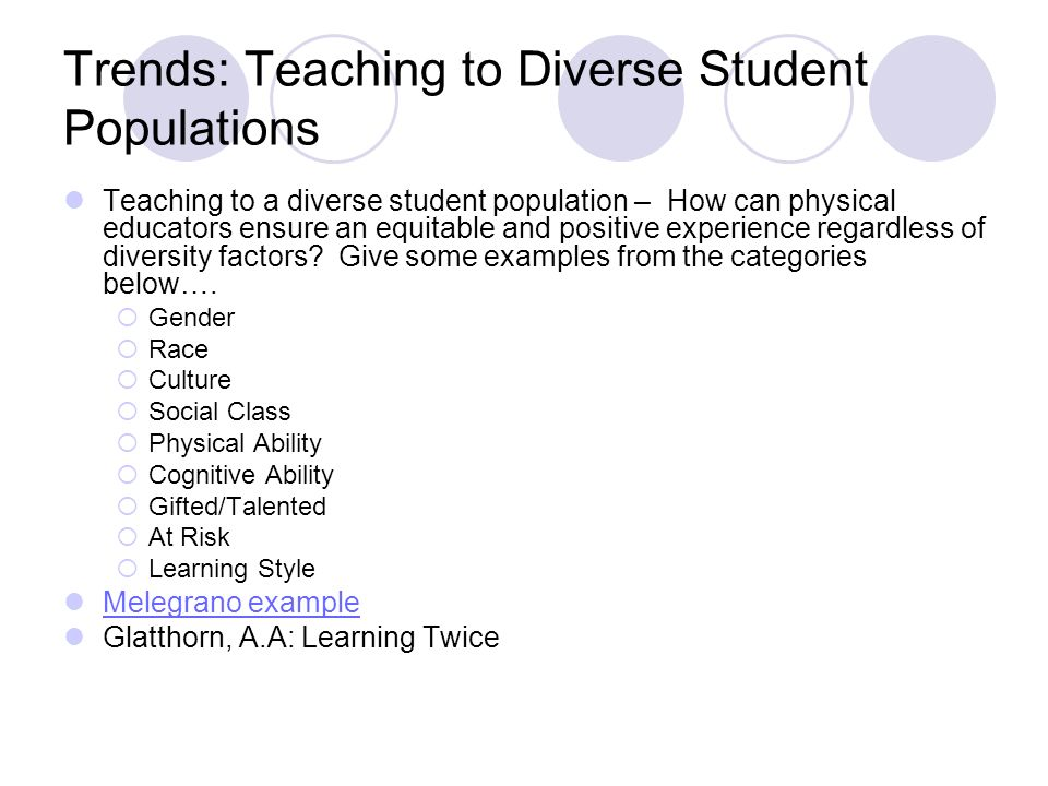 Trends: Teaching to Diverse Student Populations