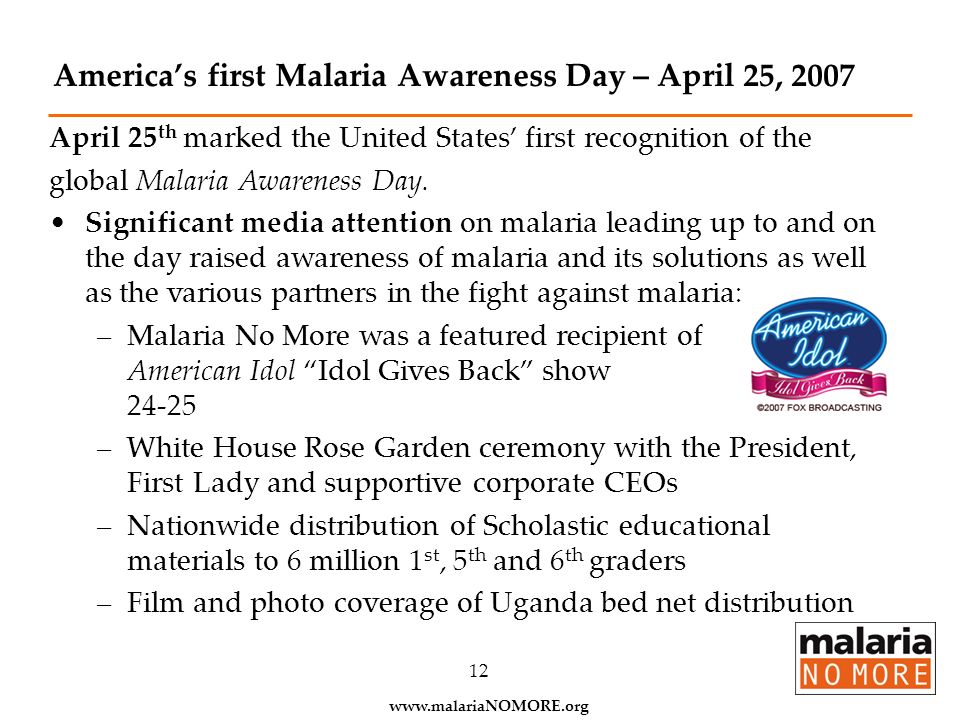 America's first Malaria Awareness Day – April 25, 2007