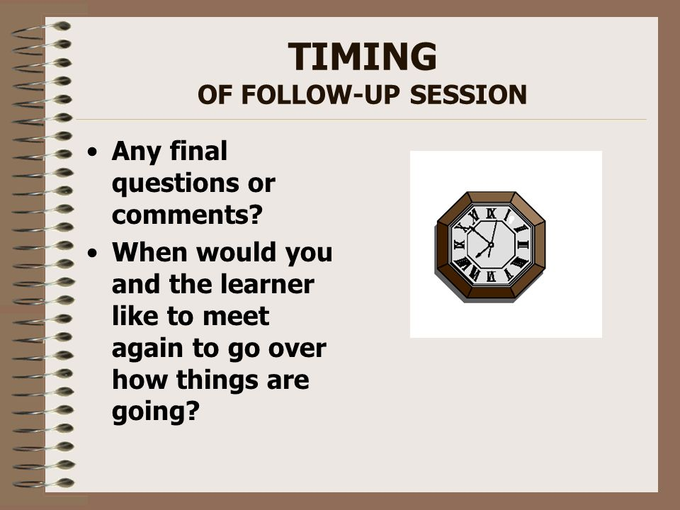 TIMING OF FOLLOW-UP SESSION