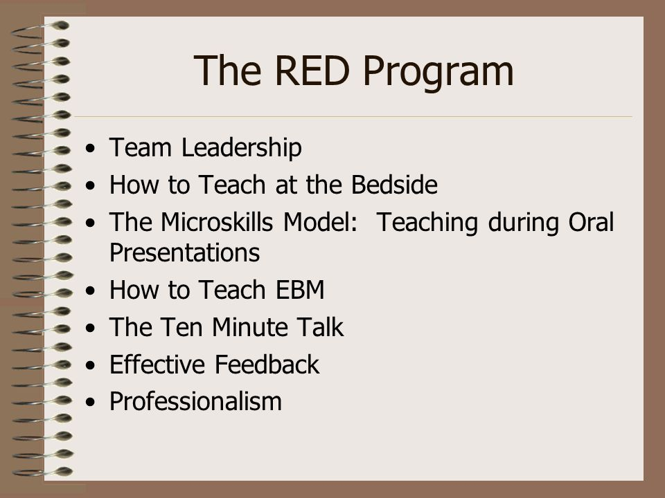 The RED Program Team Leadership How to Teach at the Bedside
