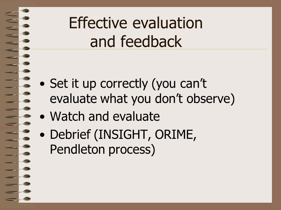 Effective evaluation and feedback