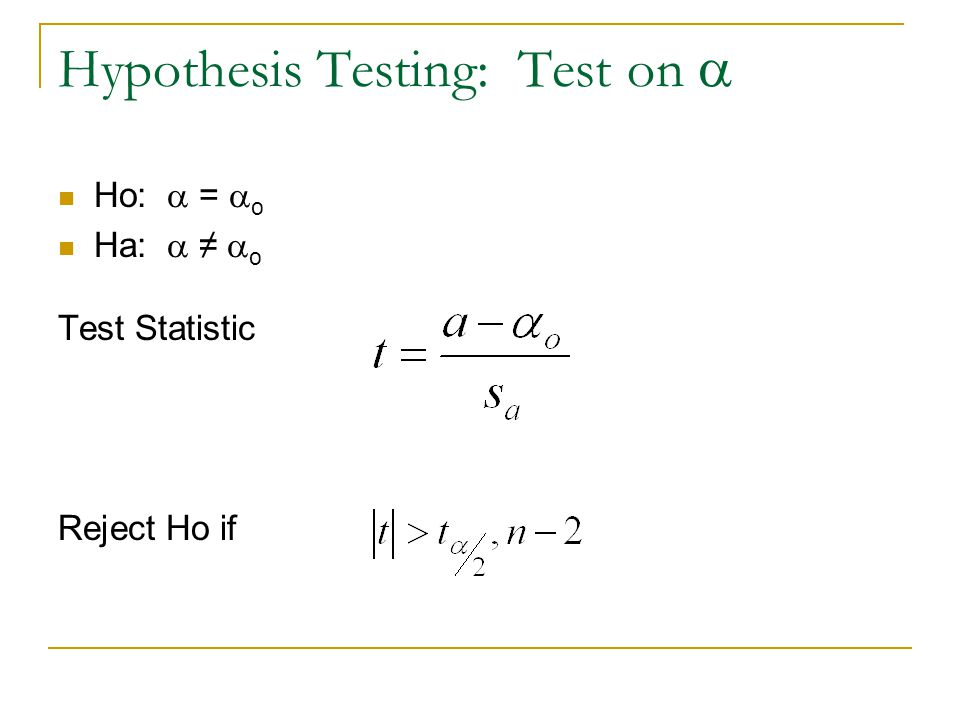 Hypothesis Testing: Test on a