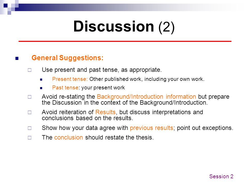 Discussion (2) General Suggestions: