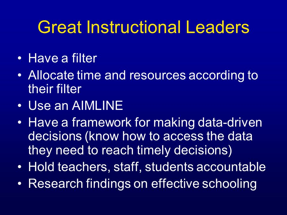 Great Instructional Leaders