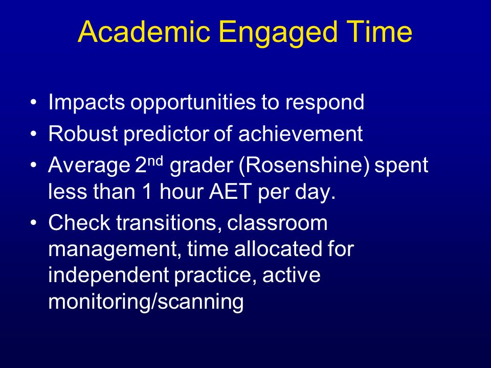 Academic Engaged Time Impacts opportunities to respond