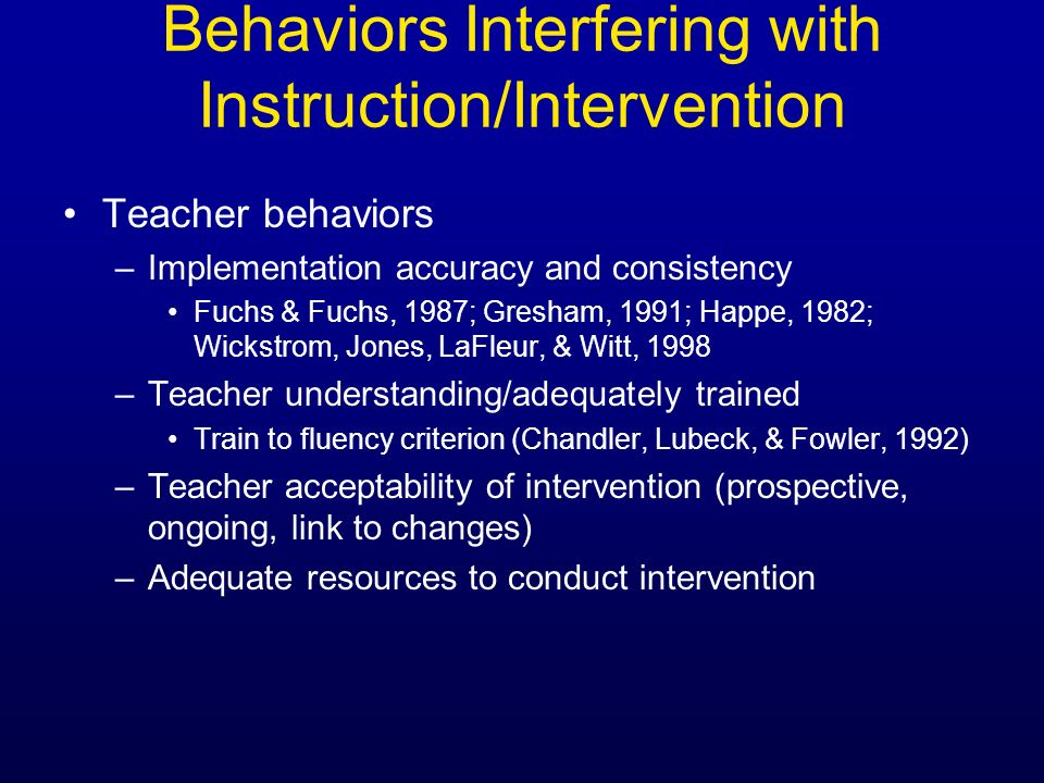 Behaviors Interfering with Instruction/Intervention