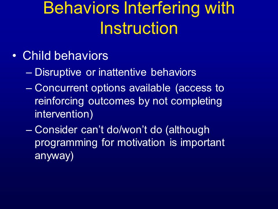 Behaviors Interfering with Instruction