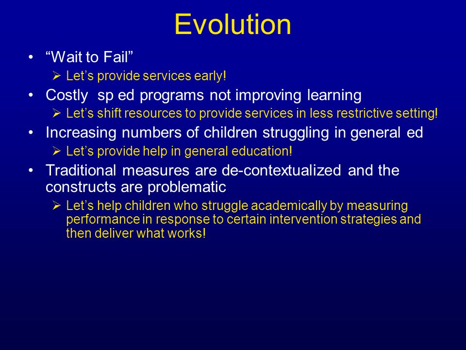 Evolution Wait to Fail Costly sp ed programs not improving learning