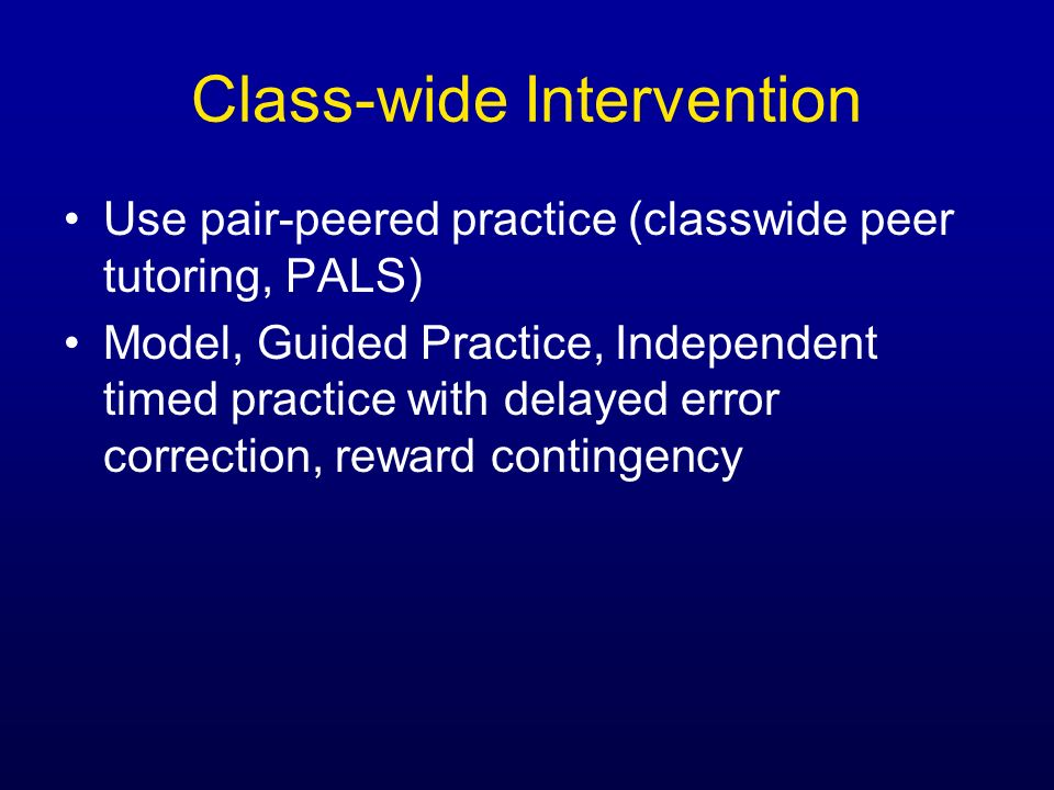 Class-wide Intervention