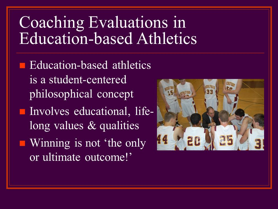 Coaching Evaluations in Education-based Athletics