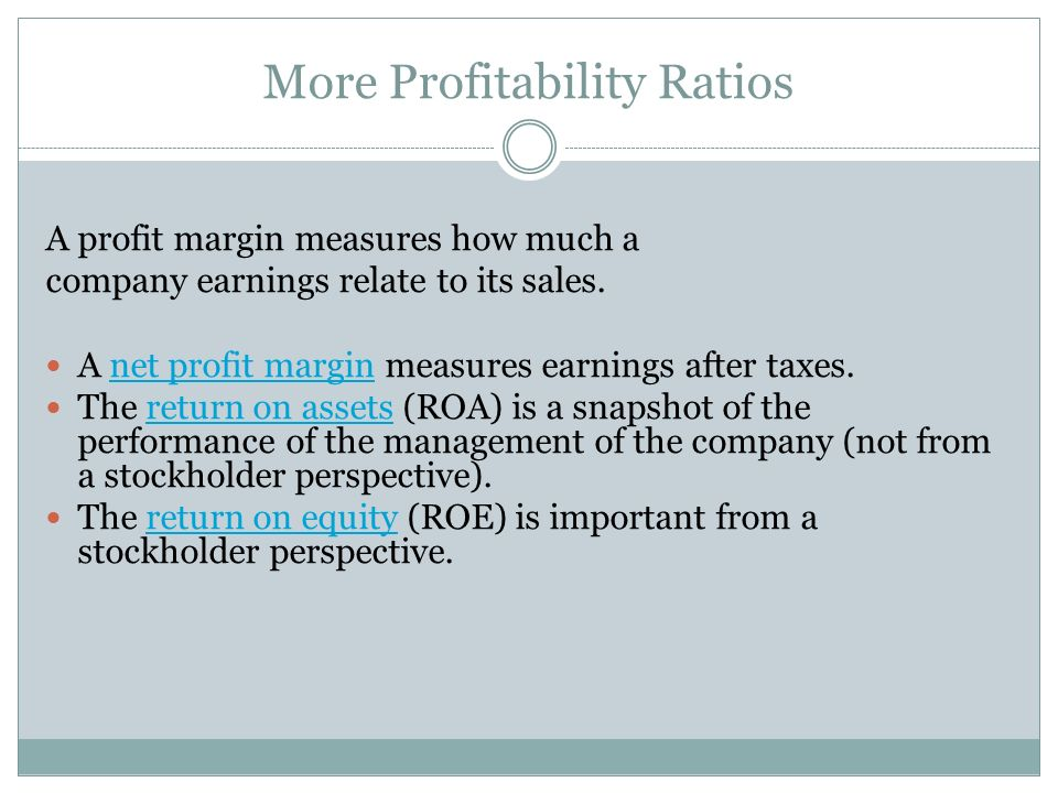 More Profitability Ratios