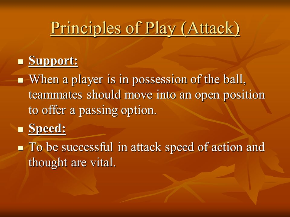 Principles of Play (Attack)