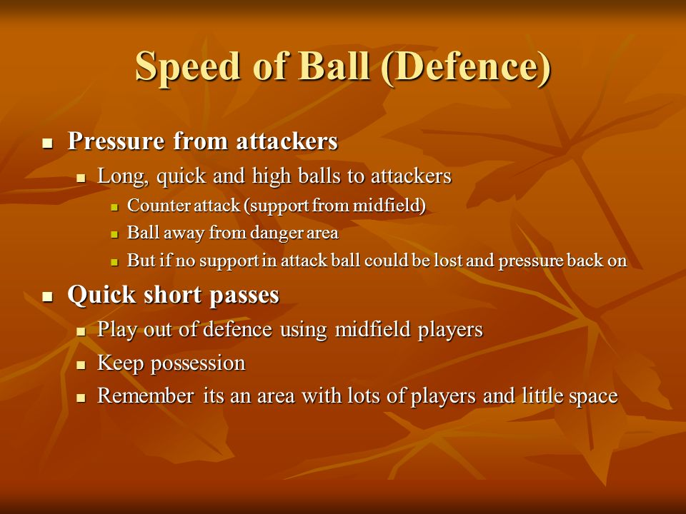Speed of Ball (Defence)