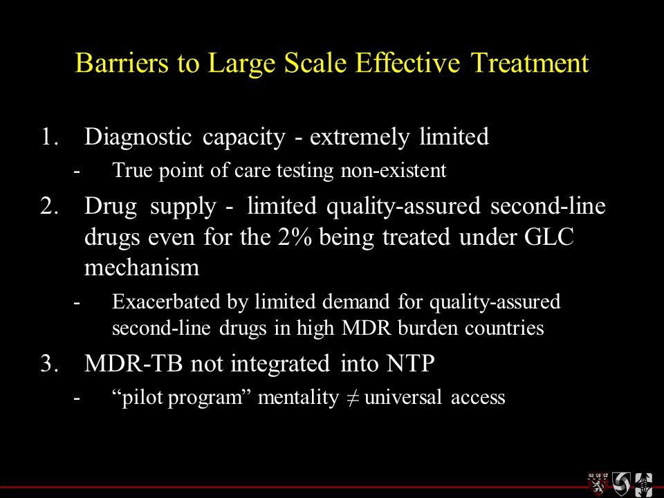 Barriers to Large Scale Effective Treatment