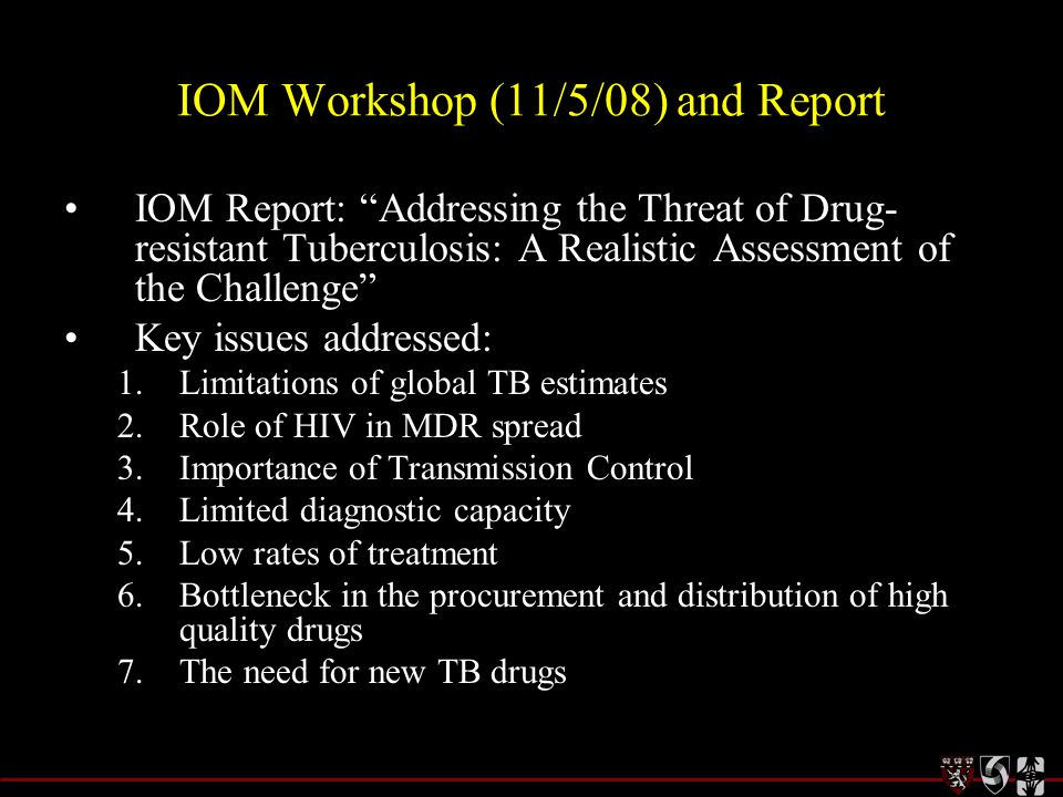 IOM Workshop (11/5/08) and Report