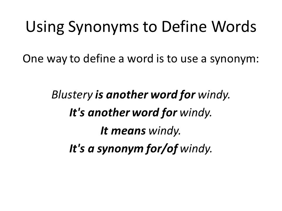 Using Synonyms to Define Words
